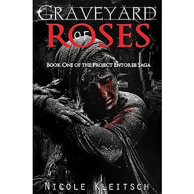 Graveyard of Roses