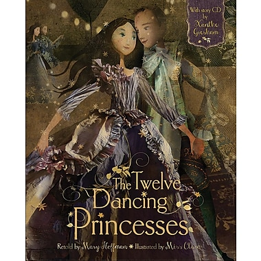The Twelve Dancing Princesses [With CD (Audio)]