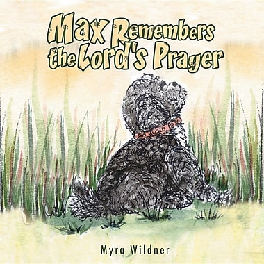 Max Remembers the Lord's Prayer