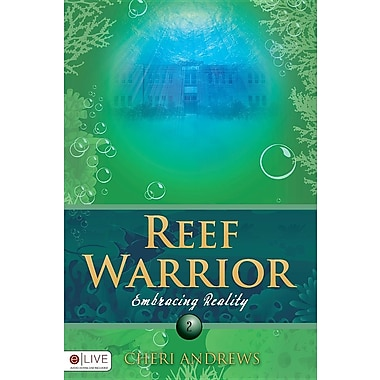 Reef Warrior: Embracing Reality