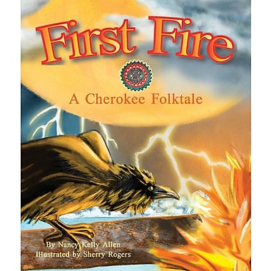 First Fire: A Cherokee Folktale