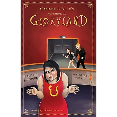 Cammie and Alex's Adventures in Gloryland