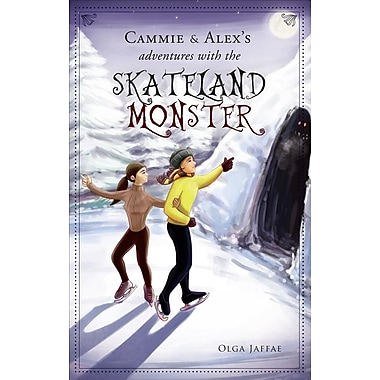 Cammie and Alex's Adventures with the Skateland Monster