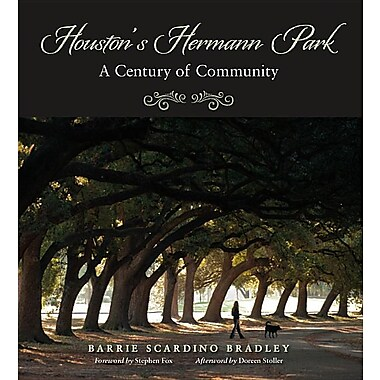 Houston's Hermann Park: A Century of Community