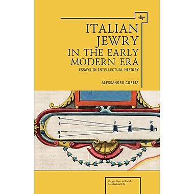 Italian Jewry in the Early Modern Era: Essays in Intellectual History