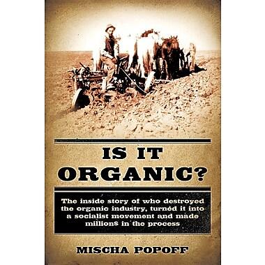 Is It Organic?
