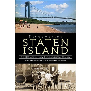Discovering Staten Island: A 350th Anniversary Commemorative History