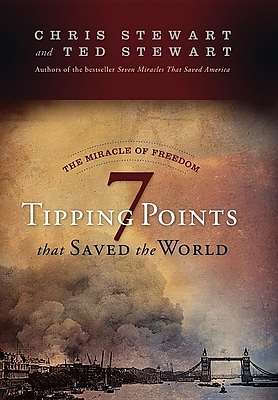 The Miracle of Freedom: Seven Tipping Points That Saved the World 1298383