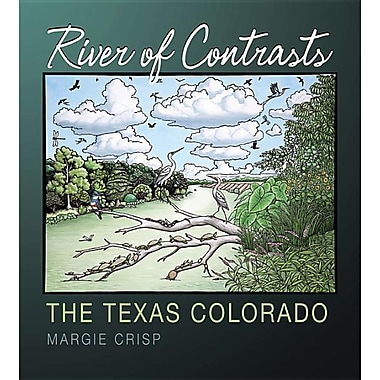 River of Contrasts: The Texas Colorado