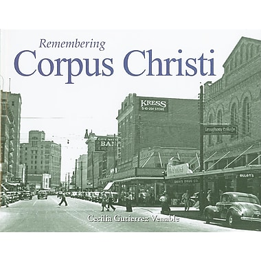 Remembering Corpus Christi
