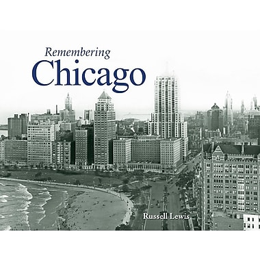 Remembering Chicago