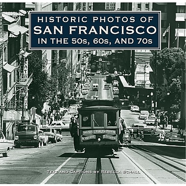 Historic Photos of San Francisco in the 50s, 60s, and 70s