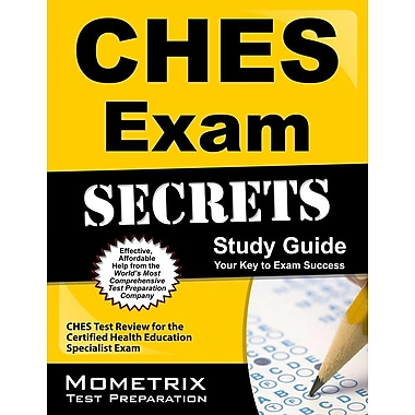 CHES Exam Secrets, Study Guide: CHES Test Review for the Certified Health Education Specialist Exam