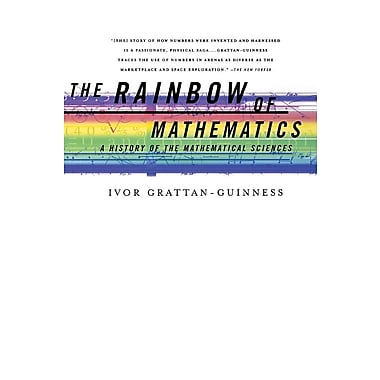 The Rainbow of Mathematics: A History of the Mathematical Sciences