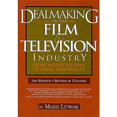 Dealmaking in the Film & Television Industry: From Negotiations Through Final Contracts
