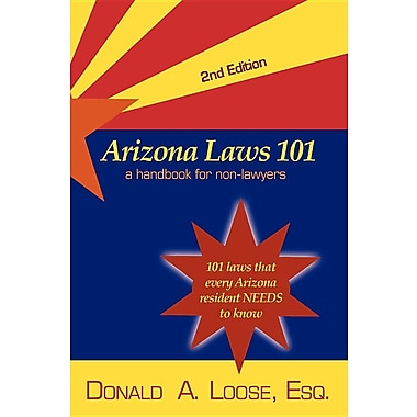 Arizona Laws 101: A Handbook for Non-Lawyers