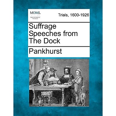 Suffrage Speeches from the Dock