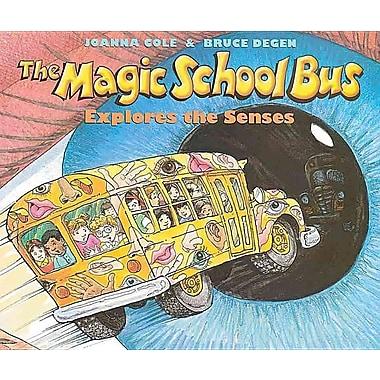 The Magic School Bus Explores the Senses