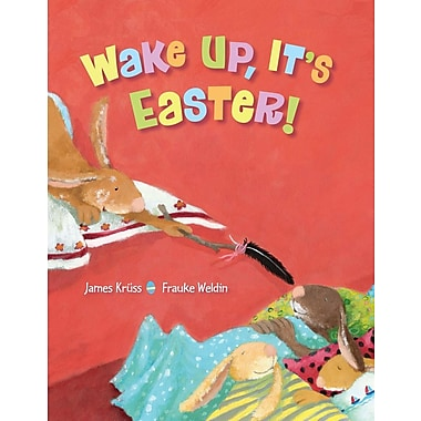 Wake Up, It's Easter!