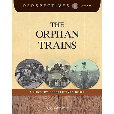 The Orphan Trains: A History Perspectives Book