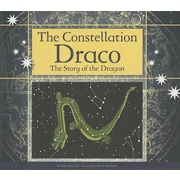 The Constellation Draco: The Story of the Dragon
