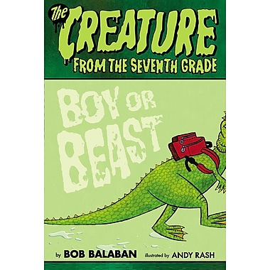 The Creature from the Seventh Grade, #1: Boy or Beast