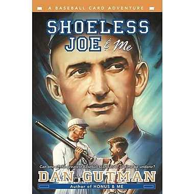 Shoeless Joe and Me