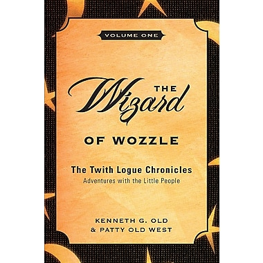 The Wizard of Wozzle: Adventures with the Little People