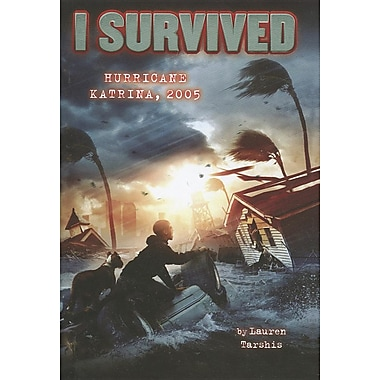 i survived hurricane katrina Summary i survived hurricane katrina, 2005 by lauren tarshis when barry tucker awoke on the morning of august 28, 2005, he never expected a hurricane like katrina.