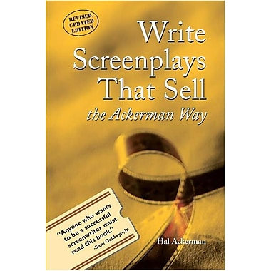 Write Screenplays That Sell: The Ackerman Way
