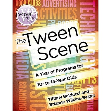 The Tween Scene: A Year of Programs for 10- To 14-Year Olds