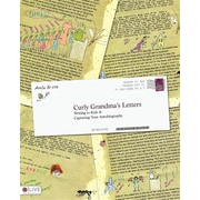 Curly Grandma's Letters: Writing to Kids & Capturing Your Autobiography