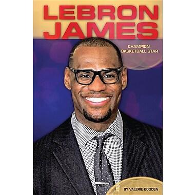Lebron James: Champion Basketball Star