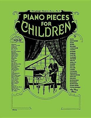 Piano Pieces for Children (Everybody's Favorite Series,