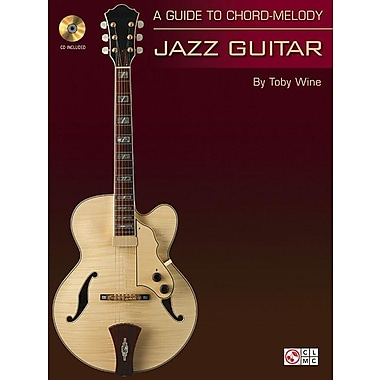 A Guide to Chord-Melody Jazz Guitar [With CD (Audio)]