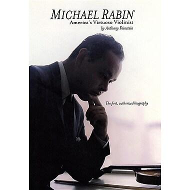 Michael Rabin America's Virtuoso Violinist