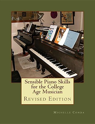 Sensible Piano Skills for the College Age