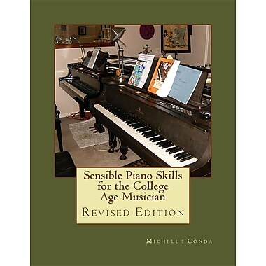Sensible Piano Skills for the College Age Musician