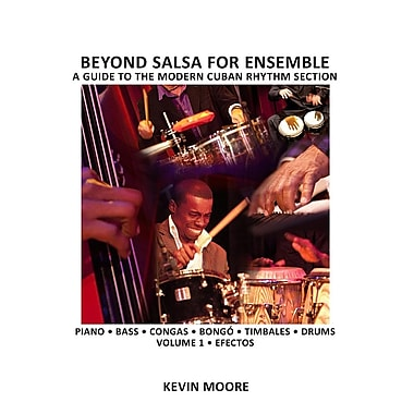 Beyond Salsa for Ensemble - Cuban Rhythm Section Exercises: Piano - Bass - Drums - Timbales - Congas - Bongo