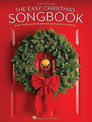 The Easy Christmas Songbook: Easy to Play