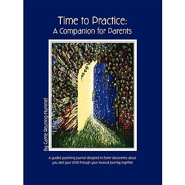 Time to Practice: A Companion for Parents