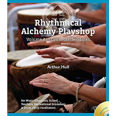 Rhythmical Alchemy Playshop, Volume 1: Drum Circle Games [With DVD]