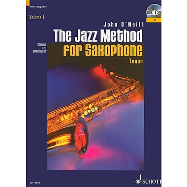The Jazz Method for Saxophone, Volume 1: Tenor [With CD (Audio)]