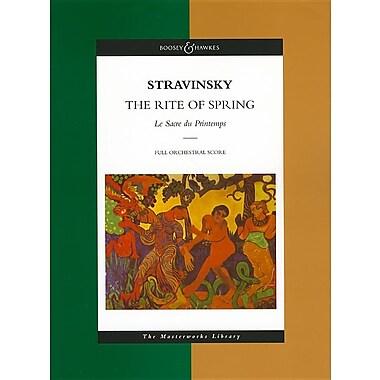 Stravinsky - The Rite of Spring: Le Sacre Du Printemps the Masterworks Library