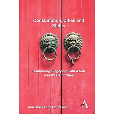 Consumption, Cities and States: Comparing Singapore with Asian and Western Cities