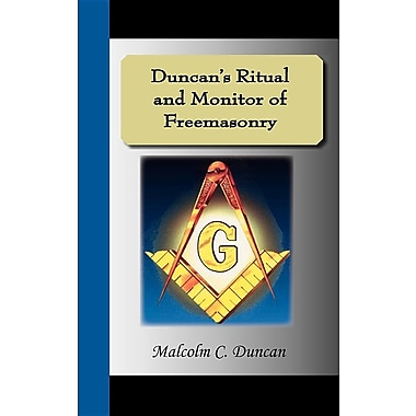 Duncan's Ritual and Monitor of Freemasonry