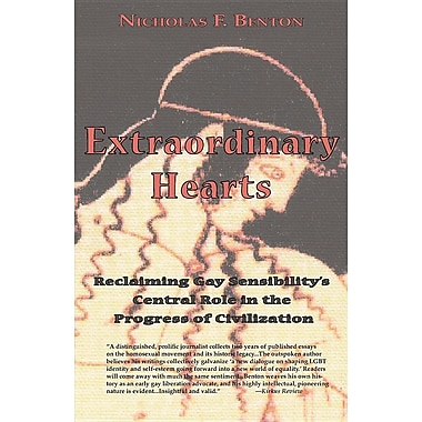 Extraordinary Hearts: Reclaiming Gay Sensibility's Central Role in the Progress of Civilization