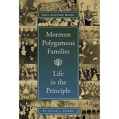 Mormon Polygamous Families: Life in the Principle