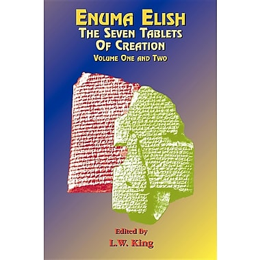 Enuma Elish: Seven Tablets of Creation