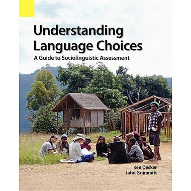 Understanding Language Choices: A Guide to Sociolinguistic Assessment